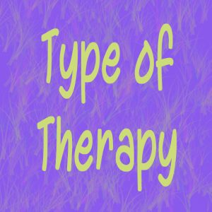 Type of therapy